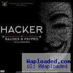 Baudex - Hacker ft. Psypro (Prod. By Popito)